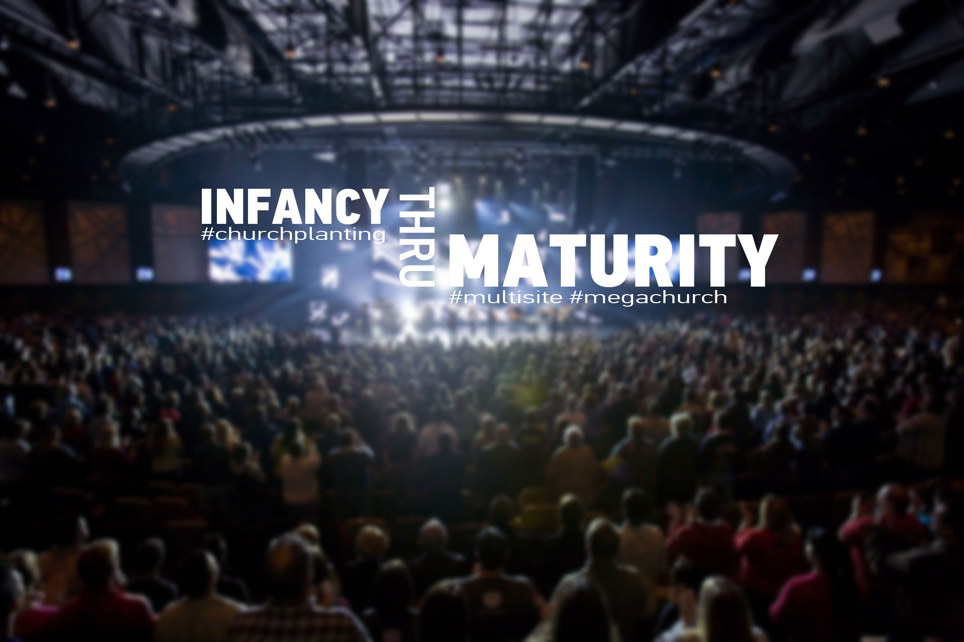 infancy thru maturity - serving the technical needs of the church